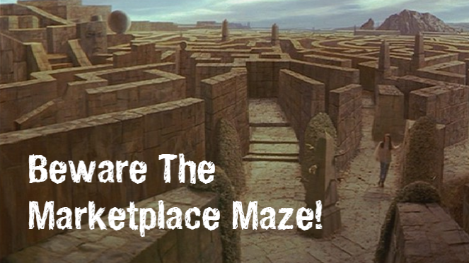 Beware The Marketplace Maze!